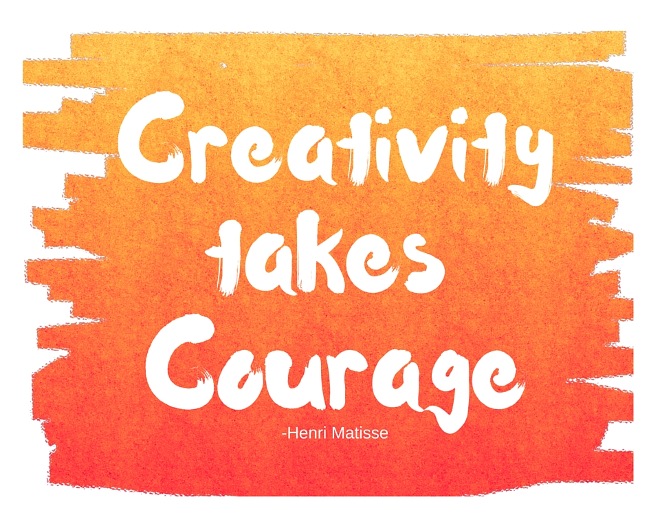 Creativity Takes Courage quote printable