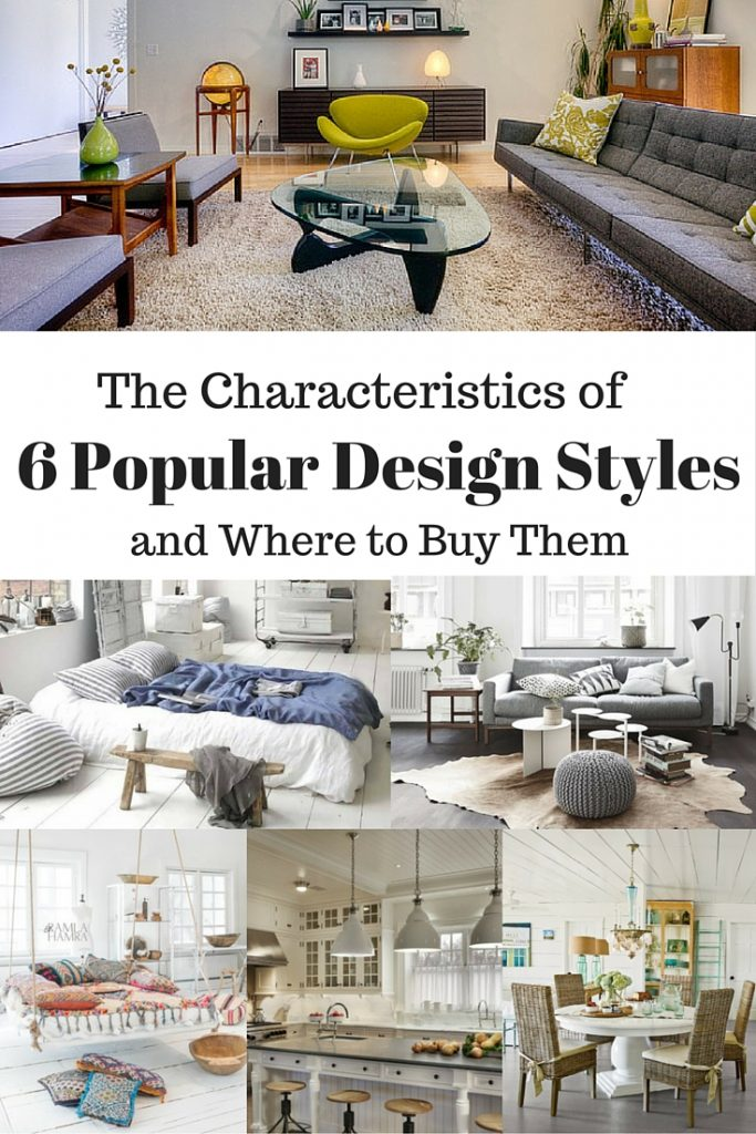The Characteristics of 6 Popular Design Styles and Where to Buy Them